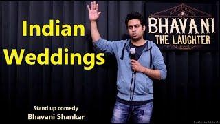 Indian Weddings - stand up comedy by Bhavani Shankar