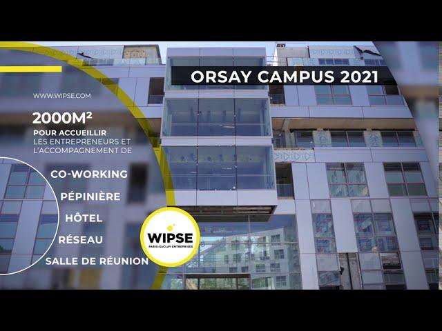 ORSAY CAMPUS 2021 Ouverture des candidatures