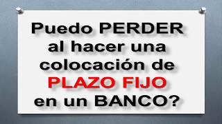 Plazo Fijo Explicación y cómo juega la Inflacion / Gustavo R. Company