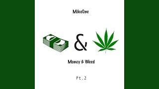Money & Weed, Pt. 2 (feat. Demrick)