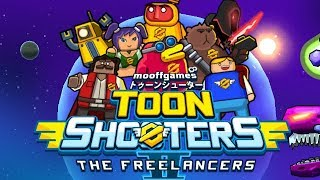 Toon Shooters: The Freelancers [Gameplay, Walkthrough]