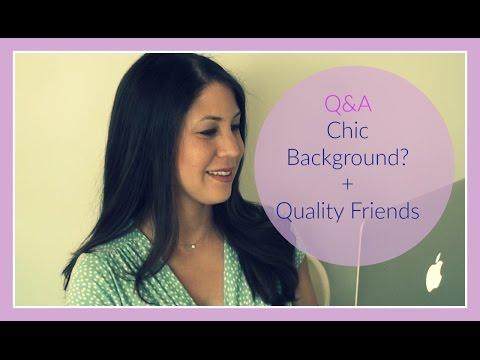 Q&A Money & Class? +  Quality Friends