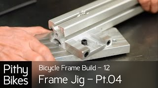 Bicycle Frame Build 12 - Frame Jig Pt.04 - Fixing Problem With Head Tube Plate