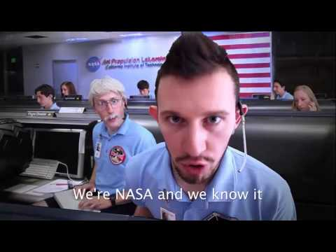 We're NASA and We Know It (Mars Curiosity) Song