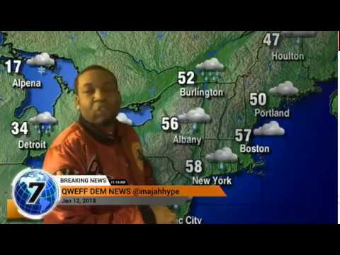 Qweff weather Report!!!!January 12th ah di munt 2018