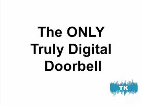 The Only Truly Digital MP3 Doorbell...