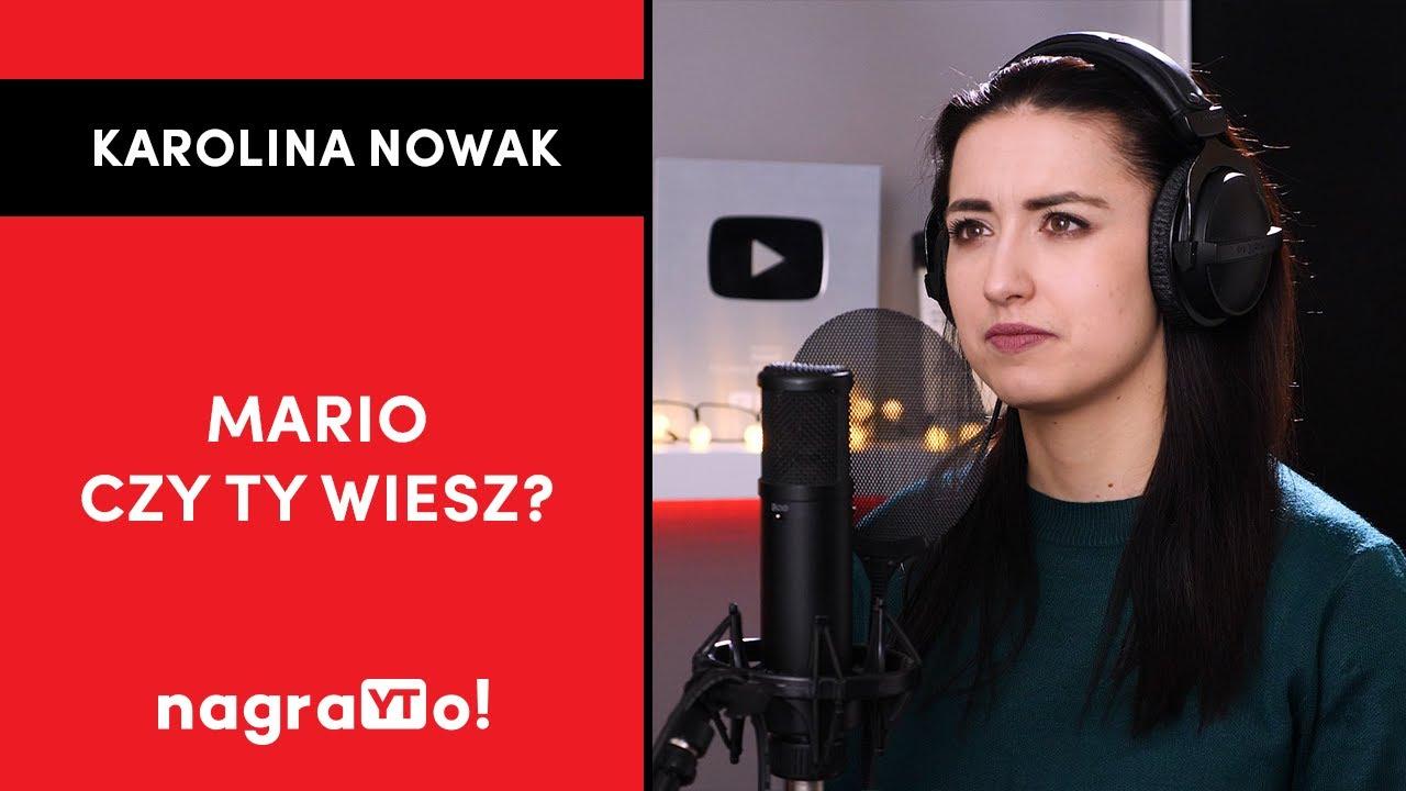Mario czy ty wiesz? | Karolina Nowak