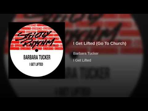I Get Lifted (Go To Church)