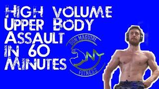 60 Minute Workout   High Volume Upper Body Assault