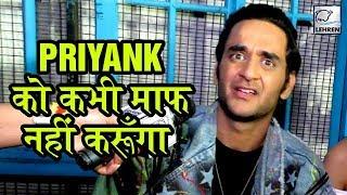 Vikas Gupta EXPOSES Priyank Sharma s Real Face SHOCKING Interview