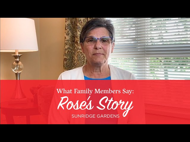 What Family Members Say: Rose's Story