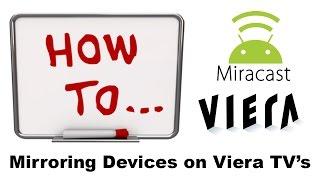 Video Screen Mirroring on a Panasonic Viera Smart Television download MP3, 3GP, MP4, WEBM, AVI, FLV Agustus 2017