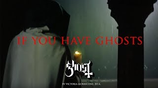 Watch Ghost Bc If You Have Ghosts video