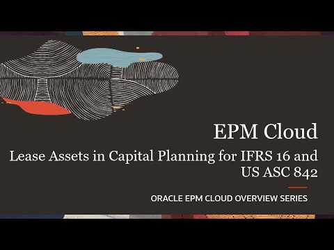 Overview: Lease Assets in Capital Planning for IFRS 16 and US ASC 842