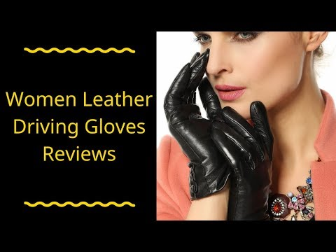 Women Leather Driving Gloves Reviews - Best Women Leather Driving Gloves 2019