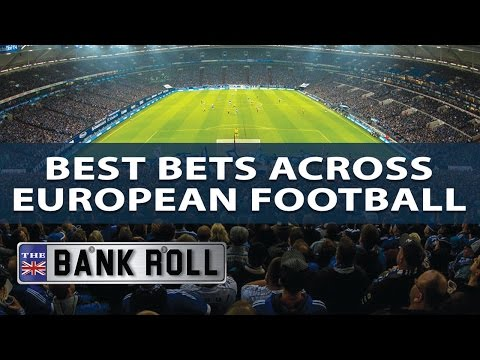 Best Bets Across European Football   The Bankroll   W/C Fri 12th May