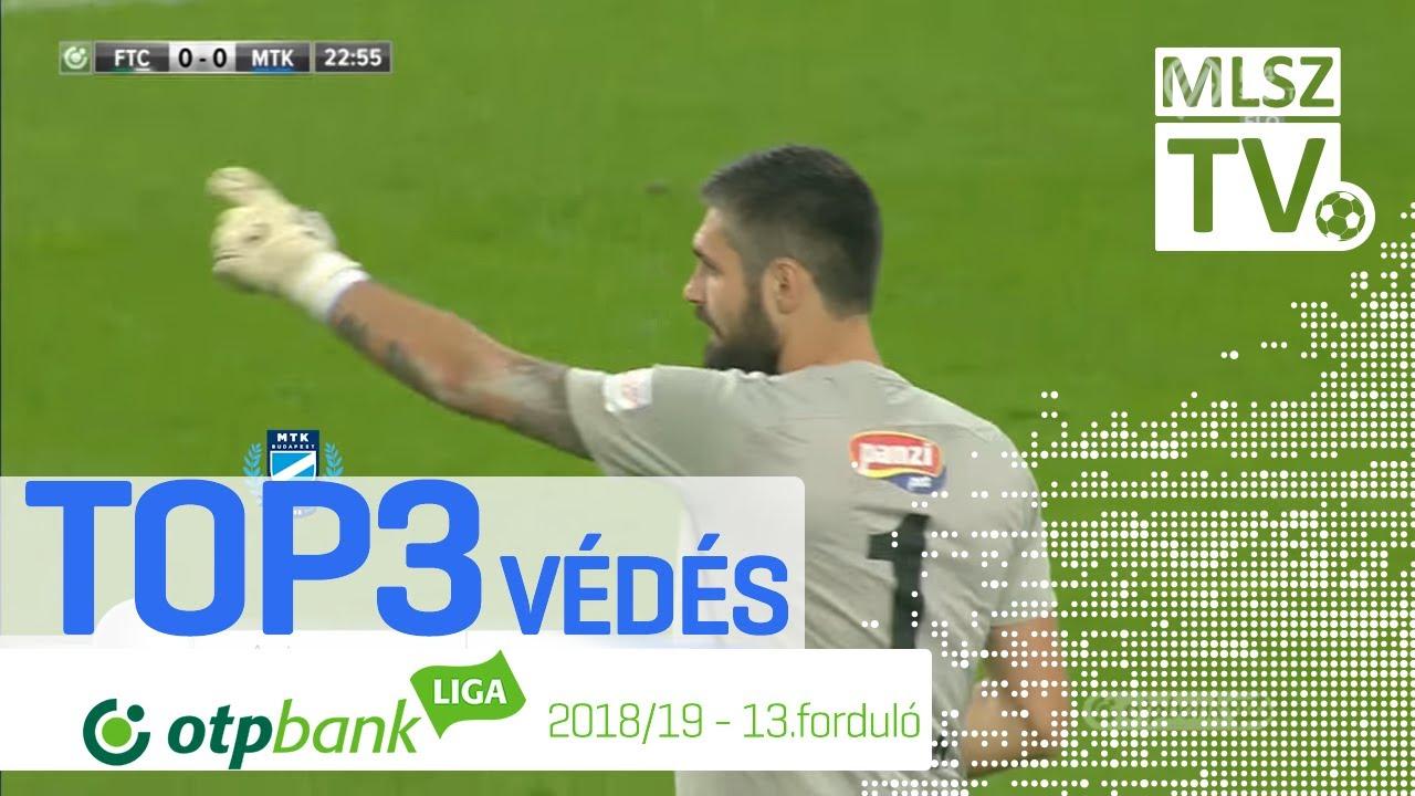 TOP 3 VÉDÉS – 13. forduló | OTP Bank Liga | 2018/2019