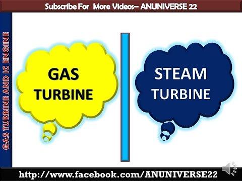 ANUNIVERSE 22 - GAS TURBINE AND STEAM TURBINE COMPARISION - YouTube