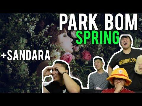 PARK BOM IS THE 봄 W/ SANDARA! (Spring MV + Live Reaction)