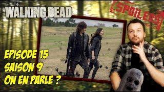 THE WALKING DEAD SAISON 9: retour sur l'épisode 15 AVEC SPOILER