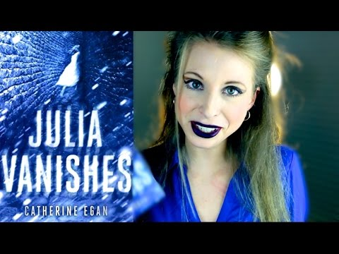 Julia Vanishes By Catherine Egan Booktalk With Xtinemay Youtube