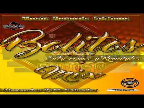 Bolitos entre copas y recuerdos mix  alexander dj el salvador   Music record editions
