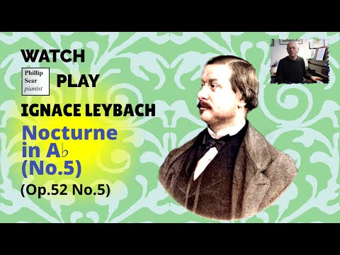 Ignace Leybach : 5th Nocturne (in Ab) , Op. 52 No. 5
