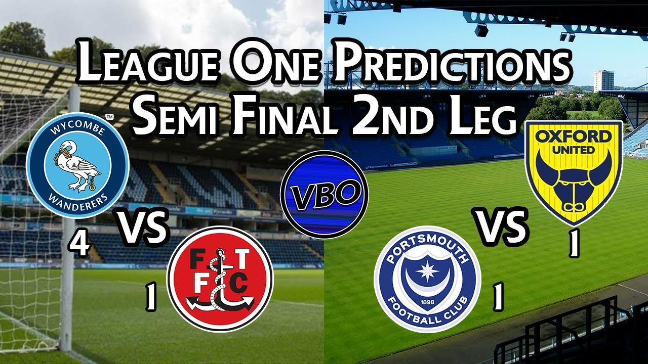 League One Predictions | SEMI-FINAL SECOND LEG | Wycombe vs Fleetwood | Oxford Utd vs Portsmouth