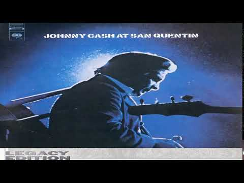 Johnny Cash At San Quentin - Legacy Edition [#Full Album HQ] Mp3