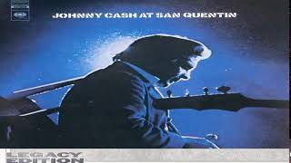Johnny Cash At San Quentin - Legacy Edition [#Full Album HQ]
