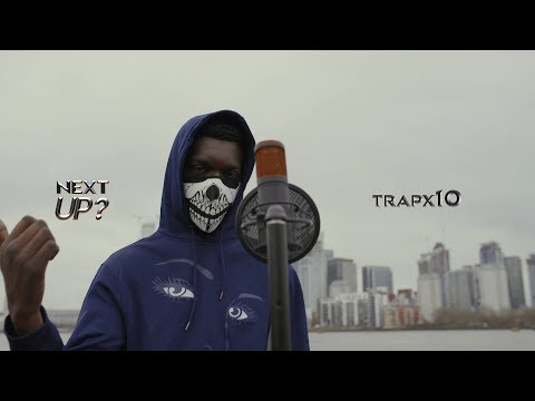 Trapx10 - Next Up? [S2.E21] | @MixtapeMadness