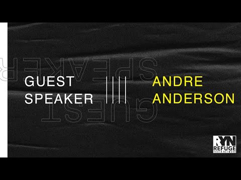 Special Guest Andre Anderson - March 14, 2018