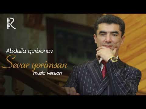 Abdulla Qurbonov - Sevar Yorimsan