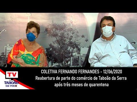 Fernando Fernandes fala da reabertura do comércio em Taboão da Serra e atualiza dados da Covid-19