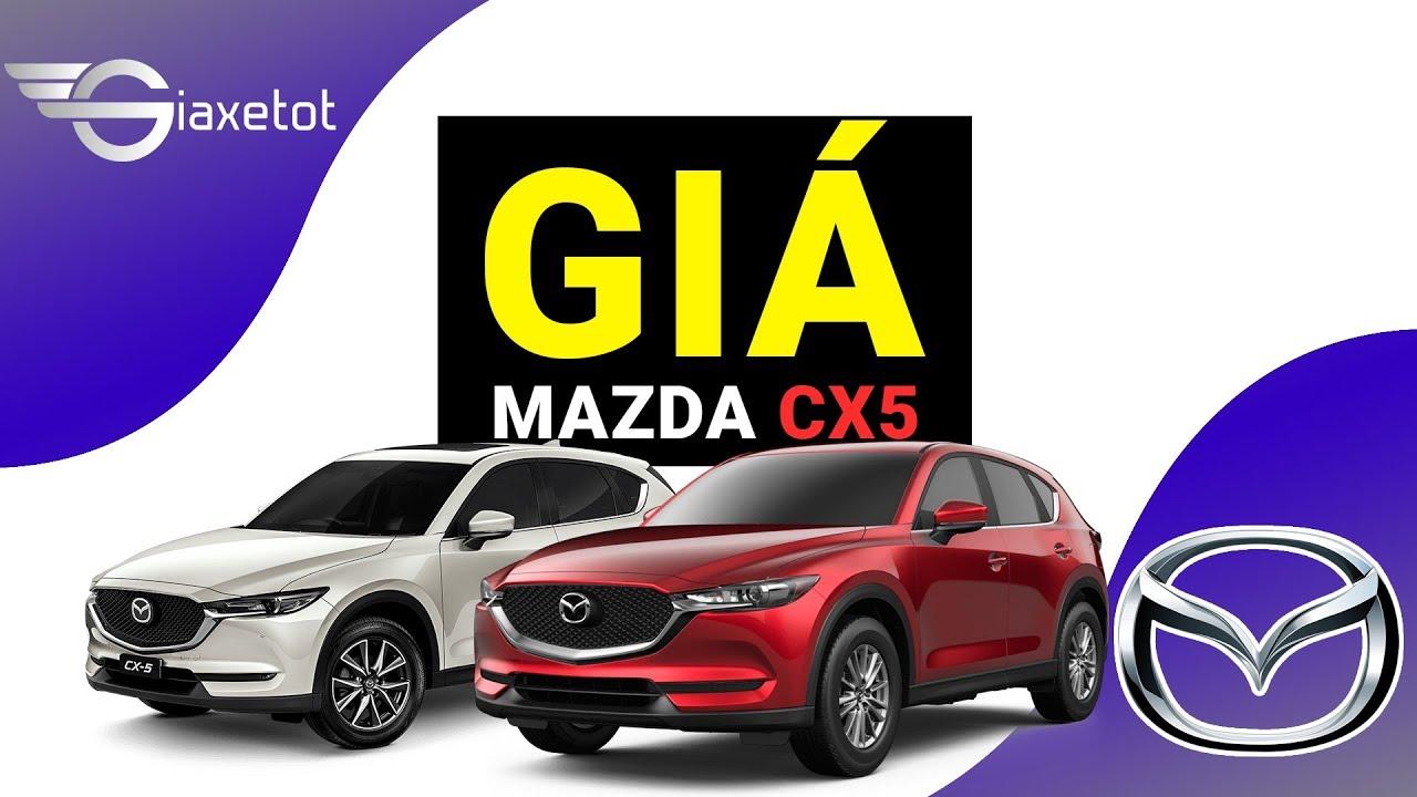 Giá Xe Mazda CX5 2019 🚘 Tháng 6 Bao Nhiêu 💲 Lăn Bánh Tại Hà Nội ✅, Hồ Chí Minh ✅, Tỉnh Khác
