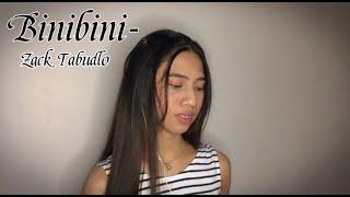 Binibini - Zack Tabudlo COVER | Malyn Bengson