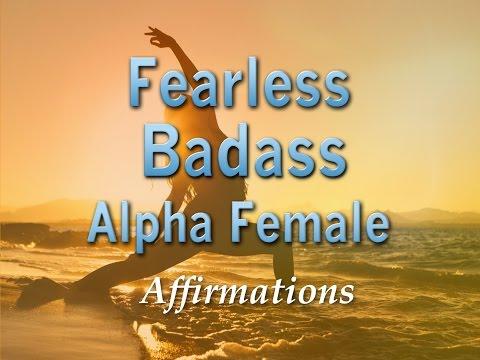 Fearless Badass Alpha Female - Be an Epic Badass Super-Charged Affirmations