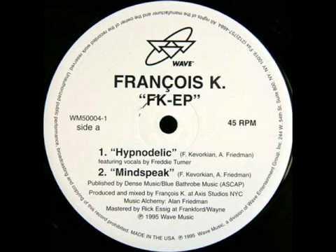 Francois K - FK EP - Hypnodelic