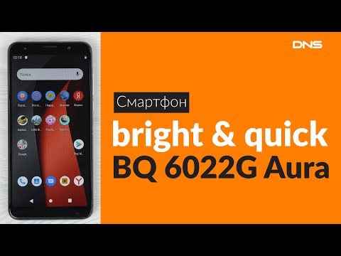 Распаковка смартфона Bright & Quick BQ 6022G Aura  / Unboxing Bright & Quick BQ 6022G Aura