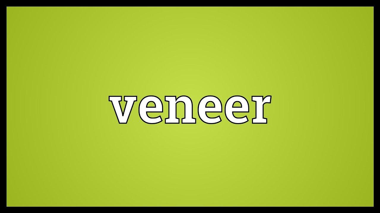 Veneer Meaning Youtube