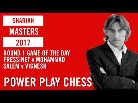 Sharjah Masters 2017 Round 1 Fressinet v Mohammad and Salem v Vignesh