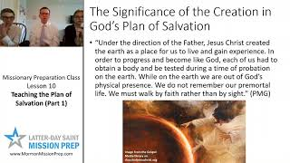 Mission Prep Class: Leṡson 10: Teaching the Plan of Salvation (Part 1)