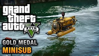 GTA 5 - Mission #29 - Minisub [100% Gold Medal Walkthrough] thumbnail