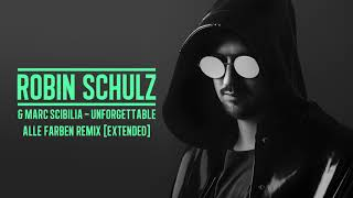 ROBIN SCHULZ & MARC SCIBILIA - UNFORGETTABLE [ALLE FARBEN REMIX] [EXTENDED] (OFFICIAL AUDIO)