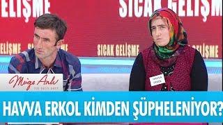 Havva Erkol kimden şüpheleniyor? - Müge Anlı ile Tatlı Sert 1 Haziran 2017 – atv