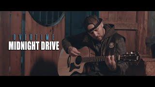 Смотреть клип Overtime Midnight Drive
