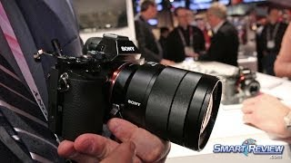CES 2014 | Sony A7r Mirrorless Full Frame Camera | 36.4 megapixels | Smallest and Lightest |