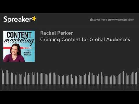 Creating Content for Global Audiences (made with Spreaker)