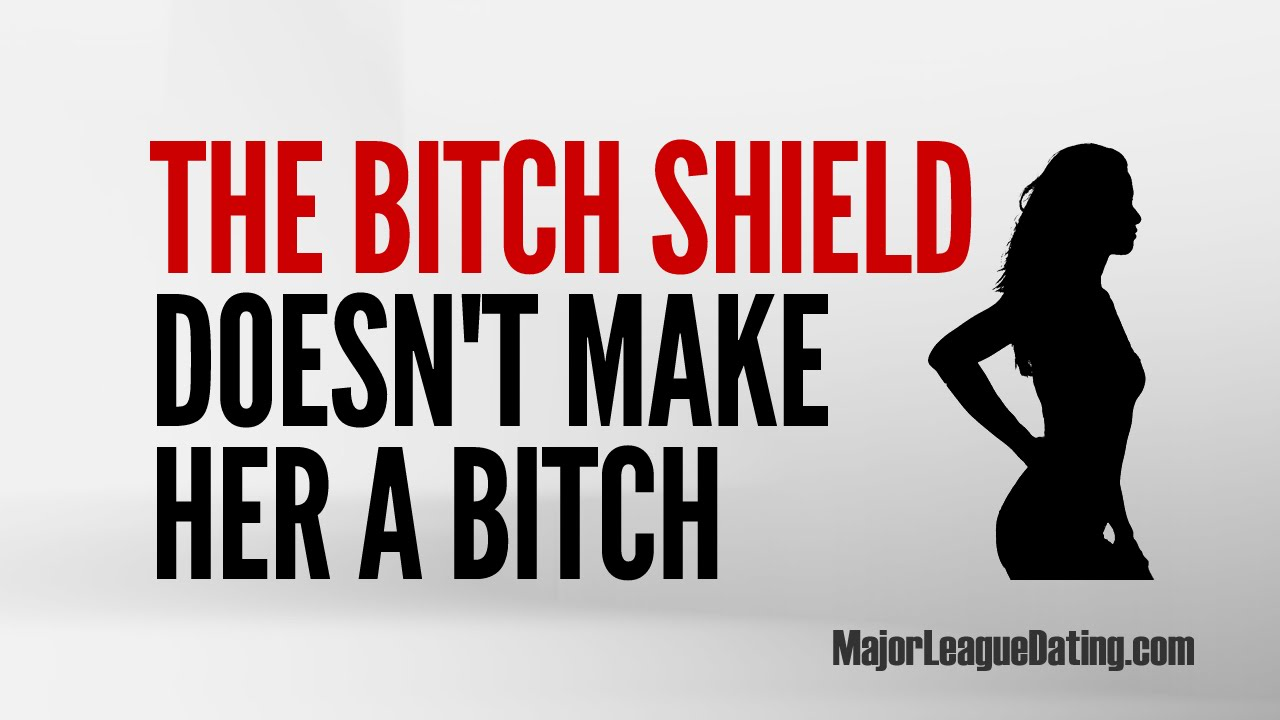 Bitch shield