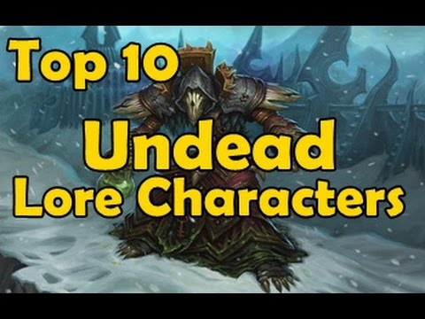 Top 10 Undead Lore Characters